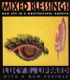 Mixed Blessings: New Art in a Multicultural America - Lucy R. Lippard
