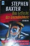 Das Geflecht der Unendlichkeit : Roman - Stephen Baxter