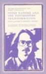 Peter Handke and the Postmodern Transformation: The Goalie's Journey Home - Jerome Klinkowitz, James Knowlton