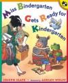 Miss Bindergarten Gets Ready for Kindergarten (Miss Bindergarten Books) - Joseph Slate, Ashley Wolff