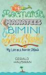 Mermaids, Manatees and Bimini Blind Snakes - Gerald Hausman