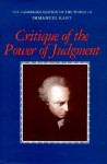 Critique of the Power of Judgment - Immanuel Kant, Paul Guyer, Eric Matthews