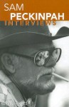 Sam Peckinpah: Interviews (Conversations With Filmmakers Series) - Kevin J. Hayes