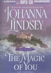 The Magic of You (Malory Family, Book 4) - Johanna Lindsey, Laural Merlington