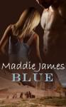 Blue - Maddie James