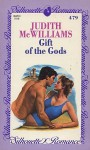 Gift Of The Gods (Silhouette Romance, No 479) - Judith McWilliams