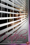 Wicked Watchers - The Pursuit of Pleasure - Eden Connor, Victoria Blisse, Sara York, Julie Lynn Hayes, Elyzabeth M. VaLey, Meg Wesley, A.J. Jarrett