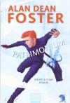 Patrimonium Roman - Alan Dean Foster, Kerstin Fricke