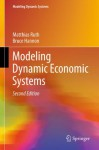Modeling Dynamic Economic Systems - Matthias Ruth, Bruce Hannon