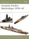 German Pocket Battleships 1939-45 (New Vanguard) - Gordon Williamson, Ian Palmer