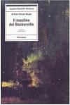 Il mastino dei Baskerville - A. Felice, Arthur Conan Doyle