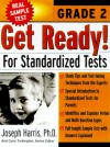Get Ready! for Standardized Tests: Grade 2 - Joseph Harris, Carol Turkington