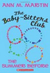 The Summer Before (The Baby-Sitters Club, #0) - Ann M. Martin