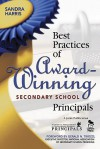 Best Practices of Award-Winning Secondary School Principals - Sandra K. Harris, Gerald Tirozzi