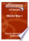World War I: Shmoop US History Guide - Shmoop