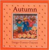 Autumn: Poems, Songs, Prayers (Windows on the Season) - Linda Clearwater