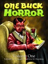 One Buck Horror: Volume One - Christopher Hawkins, Ada Hoffmann, Mark Onspaugh, Mike Trier, Elizabeth Twist, Kris M. Hawkins, Julie Jansen