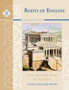 Roots Of English: Latin and Greek Roots for Beginners - Paul O'Brien