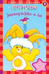Care Bears: Journey To Joke-a-lot - Frances Ann Ladd, Jay B. Johnson