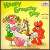 Happy Grouchy Day (Pictureback(R)) - John Lund