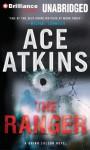 The Ranger - Ace Atkins, Jeff Woodman
