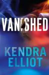 Vanished - Kendra Elliot