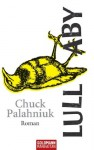Lullaby: Roman (German Edition) - Chuck Palahniuk, Werner Schmitz