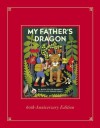 My Father's Dragon Deluxe Edition - Ruth Stiles Gannett