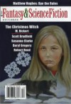 The Magazine of Fantasy and Science Fiction, December 2006 - Gordon Van Gelder, Matthew Hughes, M. Rickert, Daryl Gregory, Scott Bradfield, Robert Reed, Susanna Clarke, Charles de Lint, James Sallis, Kathi Maio, David Langford