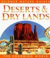 Deserts & Dry Lands - Steve Parker, Jane Parker