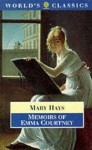 Memoirs of Emma Courtney - Mary Hays