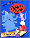 Ellie and Pinky's Pop-Up Shapes - Ingela Peterson