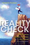 Reality Check: How Science Deniers Threaten Our Future - Donald R. Prothero, Pat Linse, Michael Shermer