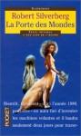 La Porte des Mondes - Claude Aziza, Robert Silverberg