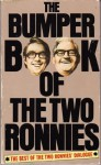 The Bumper Book of The Two Ronnies - Ian Davidson, Peter Vincent, Graham Allen