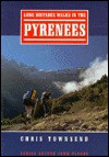 Long Distance Walks in Pyrenees - Chris Townsend