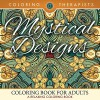 Mystical Designs Coloring Book For Adults - A Relaxing Coloring Book (Mystical Designs and Art Book Series) - Coloring Therapist