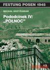 """Pododcinek IV """"Północ"""" - Krzyżaniak Michał"""