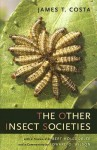 The Other Insect Societies - James T. Costa