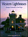 Western Lighthouses: Olympic Peninsula to San Diego - Bruce Roberts