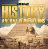 4th Grade History: Ancient Civilizations: Fourth Grade Books for Kids (Children's Ancient History Books) - Baby Professor