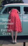 De Fifties Club - Janine Hoekstein