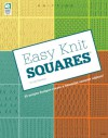 Easy Knit Squares - Lisa Carnahan, Jeanne Stauffer