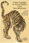 A New Paradigm For Social Welfare In The New Millennium (Tiger Books) - Lee-Jay Cho