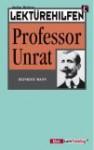 """Lektürehilfen, Heinrich Mann, """"Professor Unrat"""" - Stefan Wolters, Heinrich Mann"""