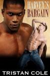 Harvey's Bargain - Tristan Cole