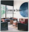 Living in China - Taschen, Reto Guntli, Taschen