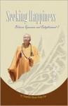 Seeking Happiness - Between Ignorance and Enlightenment 7 - Xingyun, Robin Stevens, Shujan Cheng, Tom Manzo, Miao Hsi, Cherry Lai (Translator)