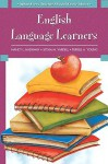 What Every Teacher Should Know About: English Language Learners - Nancy L. Hadaway, Sylvia M. Vardell, Terrell A. Young