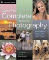 Amphoto's Complete Book of Photography: How to Improve Your Pictures with a Film or Digital Camera - Jenni Bidner, Jerini Bidner